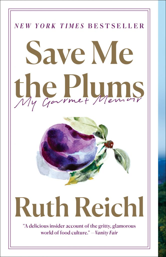Save-Me-the-Plums_9780812982381
